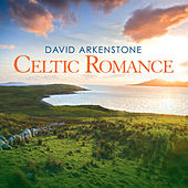 Celtic Romance by David Arkenstone