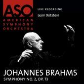 Brahms: Symphony No. 2, Op. 73 by Leon Botstein
