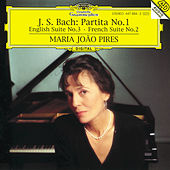 Bach, J.S.: Partita No.1; English Suite No.3; French Suite No.2 by Maria Joao Pires