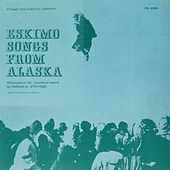 Eskimo Songs From Alaska by Various Artists