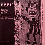 Music Of Peru by Various Artists