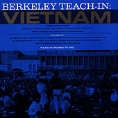 Berkeley Teach-in: Vietnam by Unspecified