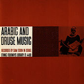 Arabic and Druse Music by Unspecified