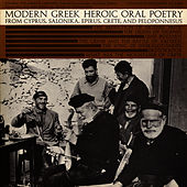Modern Greek Heroic Oral Poetry by Unspecified