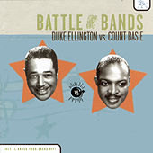Battle Of The Bands: Duke Ellington vs. Count Basie by Duke Ellington