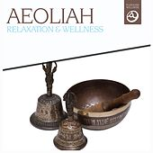 Relaxation & Wellness by Aeoliah