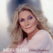 Voices / Shameless by Judy Collins