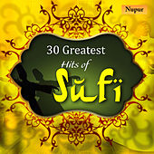 30 Greatest Hits of Sufi by Various Artists
