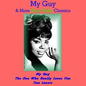 The One Who Really Loves You & More Mary Wells Classics by Mary Wells
