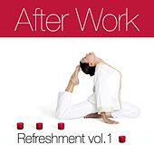 After Work Refreshment Vol.1 by Various Artists