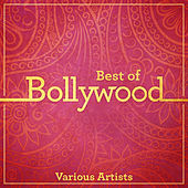 Best of Bollywood by Various Artists