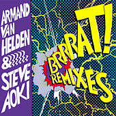 BRRRAT! [Remixes] by Steve Aoki