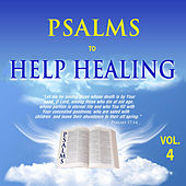 Psalms to Help Healing, Vol. 4 by David & The High Spirit