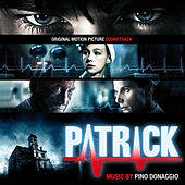 Patrick (Original Motion Picture Soundtrack) by Pino Donaggio