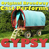 Original Broadway Cast Performs Gypsy by Ethel Merman