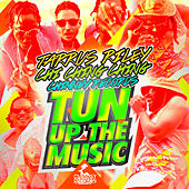 Tun Up The Music by Tarrus Riley