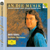 Schubert: An die Musik - Favourite Schubert Songs by Bryn Terfel