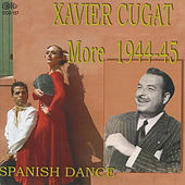 More 1944-45 Spanish Dance by Xavier Cugat