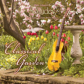 Classical Garden by Dan Gibson's Solitudes