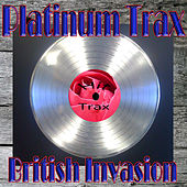 Platinum Trax British Invasion by Various Artists