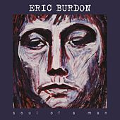 Soul Of A Man by Eric Burdon