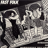 Fast Folk Musical Magazine (Vol. 4, No. 4) An Evening in Greenwich Village by Various Artists