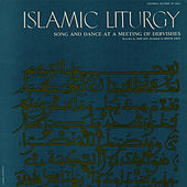 Islamic Liturgy: Koran - Call to Prayer, Odes, Litany by Unspecified
