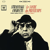 Stravinsky Conducts Le Sacre du printemps (The Rite of Spring) by Columbia Symphony Orchestra