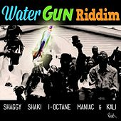 Water Gun Riddim by Various Artists