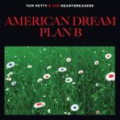 American Dream Plan B by Tom Petty