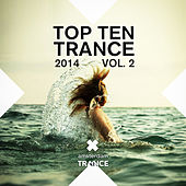 Top 10 Trance 2014 Vol. 2 - EP by Various Artists