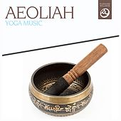 Yoga Music by Aeoliah