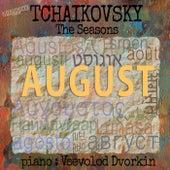 Tchaikovsky: The Seasons, Op. 37b: VIII. August, Harvest by Vsevolod Dvorkin