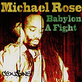 Babylon a Fight by Mykal Rose