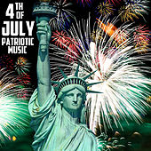 4th of July Patriotic Music, The Very Best American Patriotic Songs & Marches: God Bless America, Star Spangled Banner, Taps, & More! by Various Artists