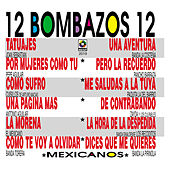 12 Bombazos 12 by Various Artists