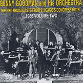 The NBC Broadcasts from Chicago's Congress Hotel, 1936, Vol. 2 by Benny Goodman