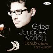 Grieg - Janáček - Kodály by Shai Wosner