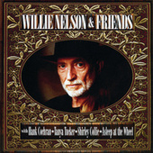 Willie Nelson And Friends by Willie Nelson