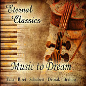 Eternal Classics. Music to Dream by Orquesta Lírica de Barcelona