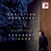 Nachtviolen - Schubert: Lieder by Christian Gerhaher