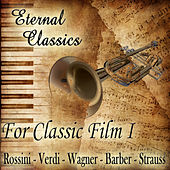 Eternal Classics. For Classic Film (Volumen I) by Orquesta Lírica de Barcelona