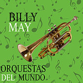 Orquestas del Mundo. Billy May by Billy May