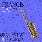 Orquestas del Mundo. Francis Lai by Francis Lai