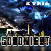 Good Night by Kyria