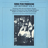 Lest We Forget, Vol. 3: Sing For Freedom by Various Artists