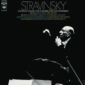 Stravinsky Conducts Music for Chamber and Jazz Ensembles by Igor Stravinsky