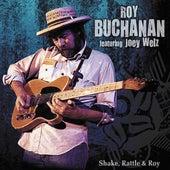 Shake, Rattle & Roy by Roy Buchanan