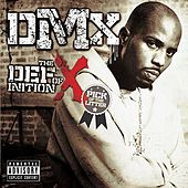 The Definition Of X: Pick Of The Litter by DMX