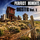 Perfecto Moments. Oeste (Volumen I) by Various Artists